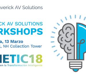 Maverick AV Solutions organizará talleres formativos en METIC 2018