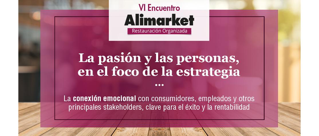 VI Encuentro Alimarket Restauración Organizada