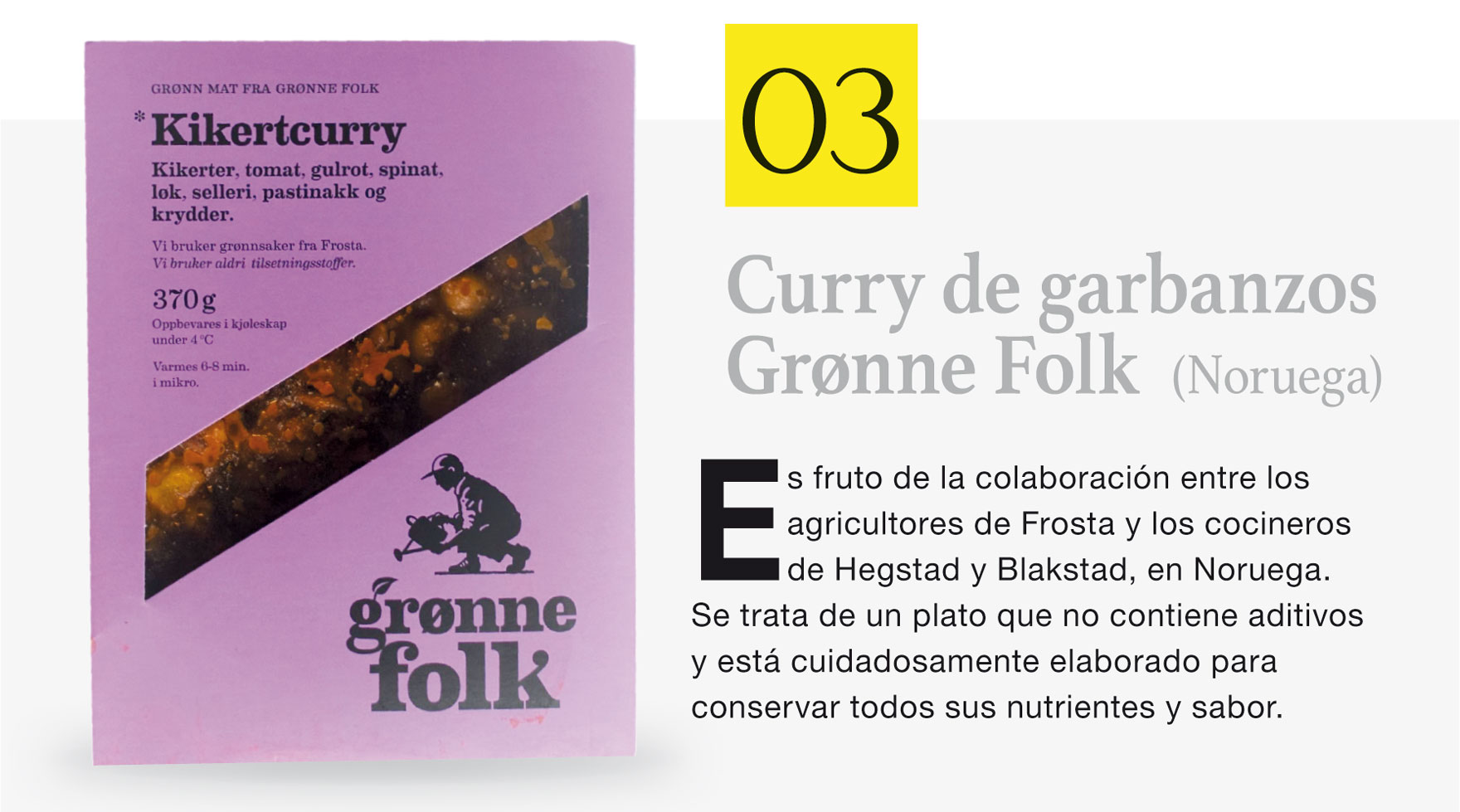 Curry de garbanzos Grønne Folk  (Noruega)