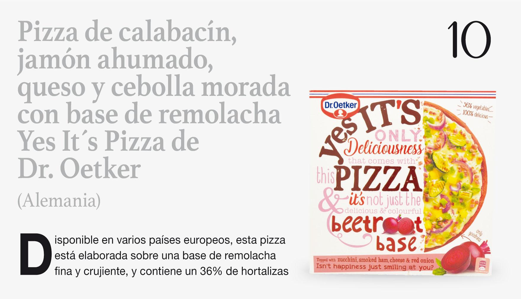 Pizza de calabacín, jamón ahumado, queso y cebolla morada con base de remolacha Yes It´s Pizza de Dr. Oetker (Alemania)