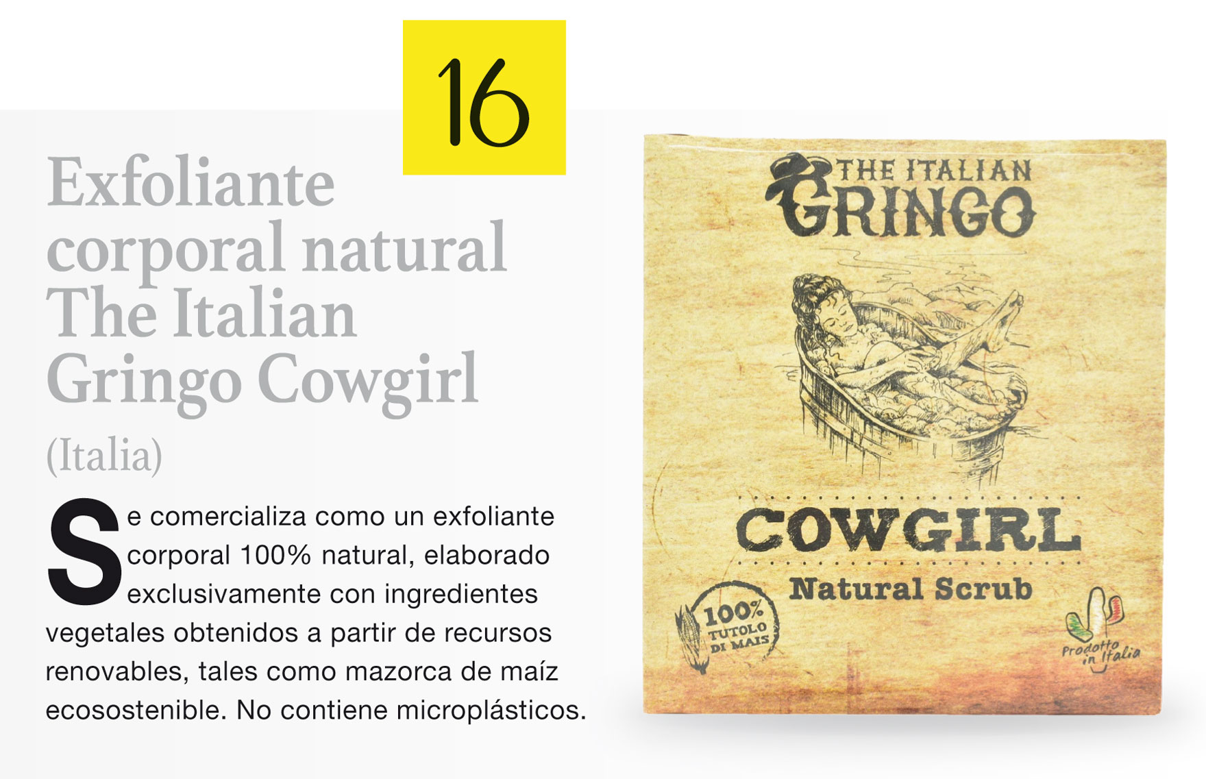 Exfoliante corporal natural The Italian Gringo Cowgirl