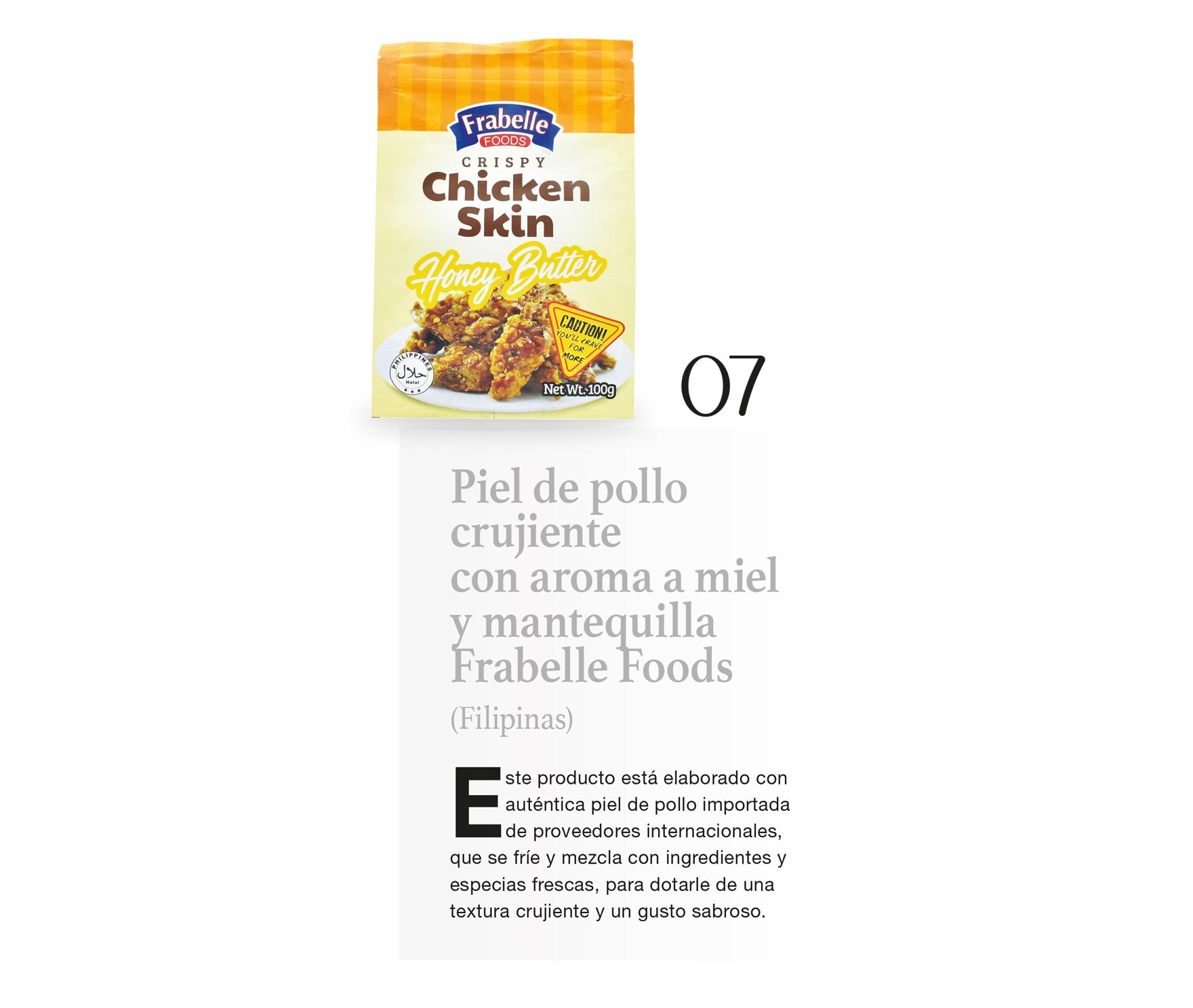 Piel de pollo crujiente con aroma a miel y mantequilla Frabelle Foods (Filipinas)