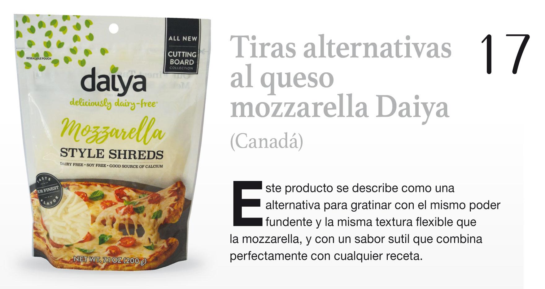 Tiras alternativas al queso mozzarella Daiya (Canadá)