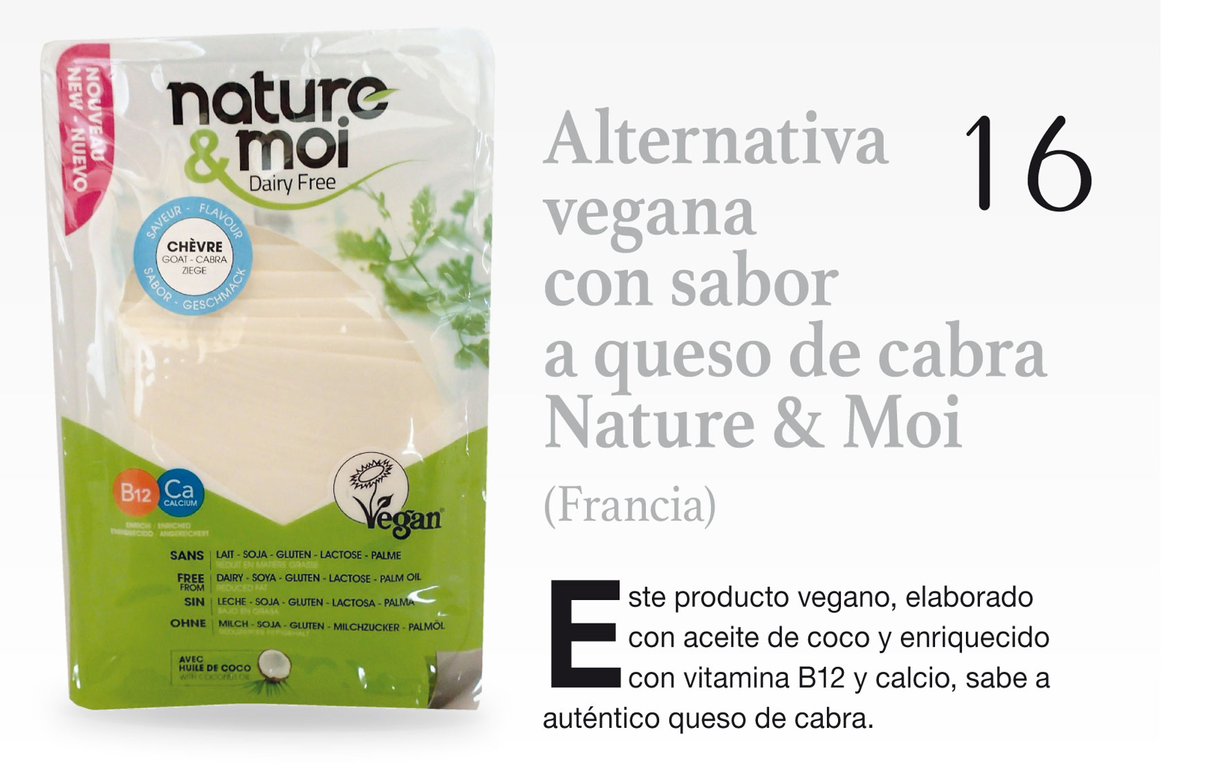 Alternativa vegana con sabor a queso de cabra Nature & Moi (Francia)