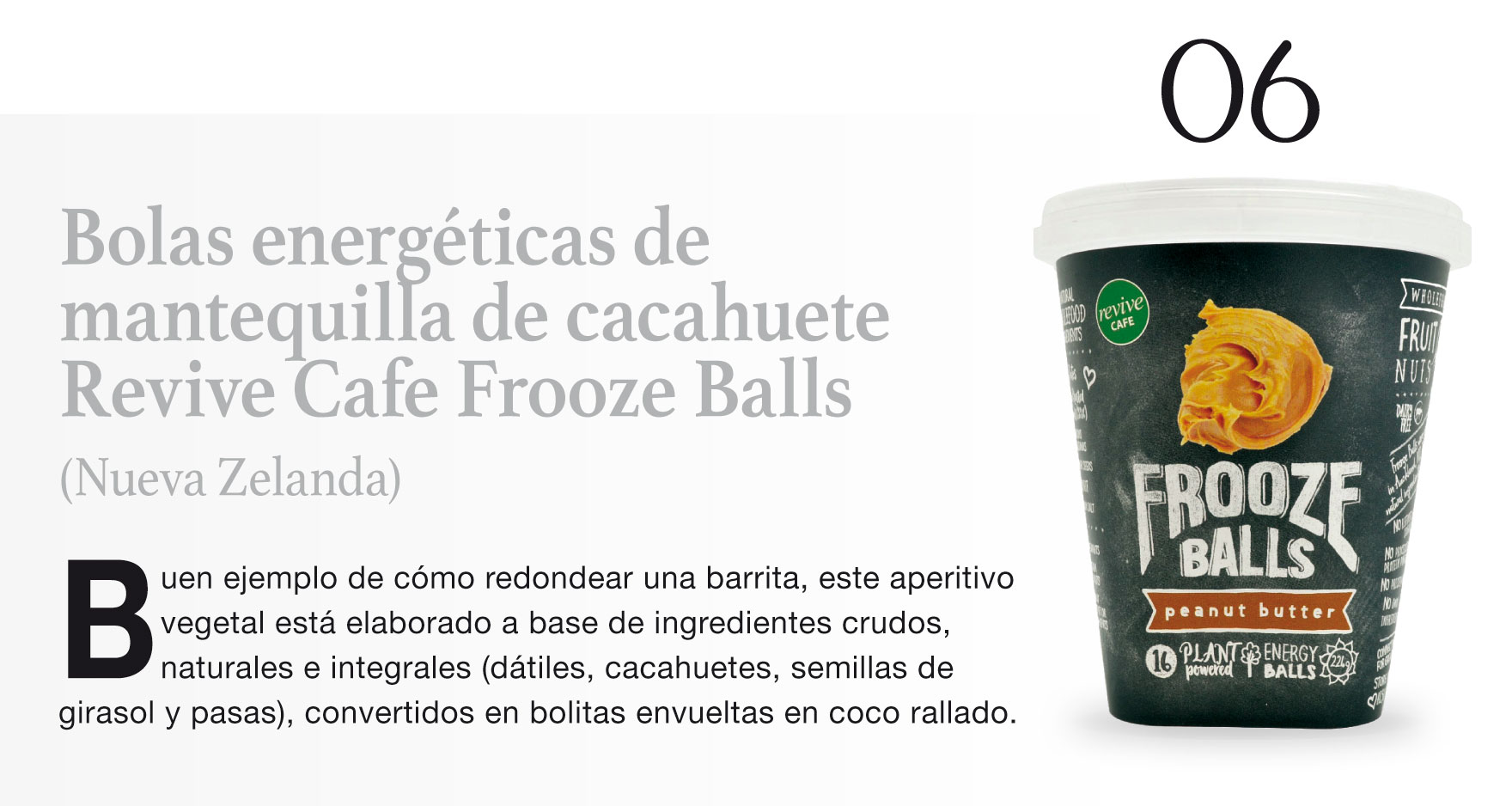 Bolas energéticas de mantequilla de cacahuete Revive Cafe Frooze Balls (Nueva Zelanda)