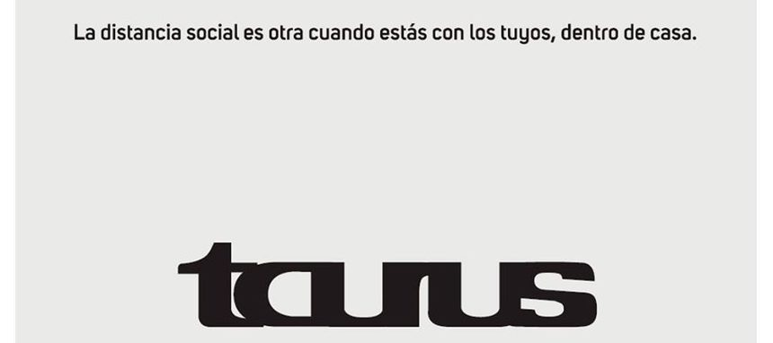 Taurus premiada por sus campañas durante el COVID-19