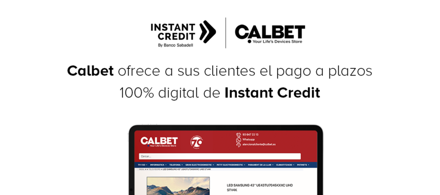 Electro Calbet ofrece a sus clientes Instant Credit de Sabadell Consumer Finance